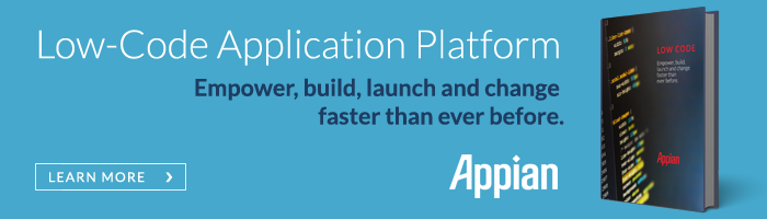 Empower, build, launch and change faster than ever before with Appian's low-code application platform.