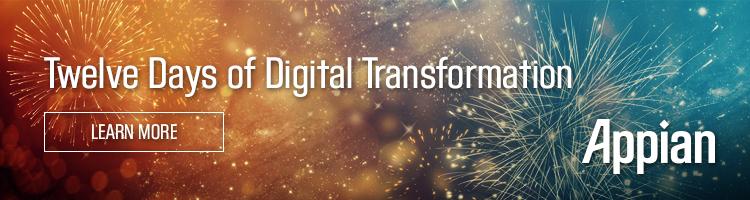 Twelve Days of Digital Transformation by Appian