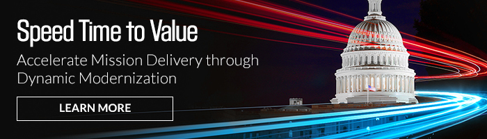 Accelerate Mission Delivery through Dynamic Modernization